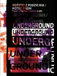 Notatki z podziemia / Notes from the underground
