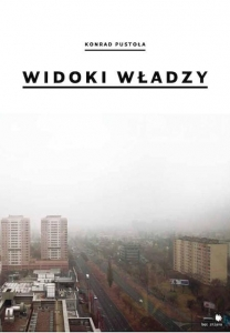 Widoki władzy/ Views of power