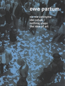 Nic nie zatrzyma idei sztuki / Nothing stops the idea of art